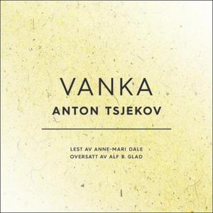 Vanka (lydbok) av Anton P. Tsjekhov