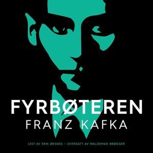 Fyrbøteren (lydbok) av Franz Kafka