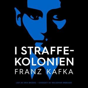 I straffekolonien (lydbok) av Franz Kafka
