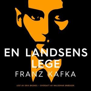 En landsens lege (lydbok) av Franz Kafka