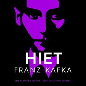 Hiet (lydbok) av Franz Kafka