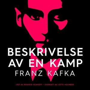 Beskrivelse av en kamp (lydbok) av Franz Kafk