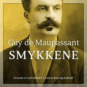 Smykkene (lydbok) av Guy de Maupassant