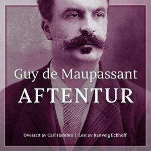 Aftentur (lydbok) av Guy de Maupassant