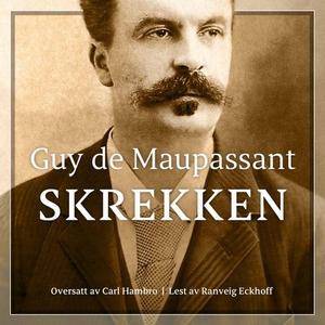 Skrekken (lydbok) av Guy de Maupassant