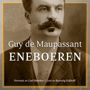 Eneboeren (lydbok) av Guy de Maupassant