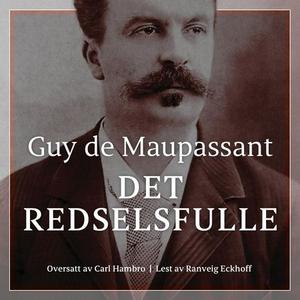 Det redselsfulle (lydbok) av Guy de Maupassan