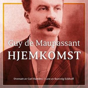 Hjemkomst (lydbok) av Guy de Maupassant