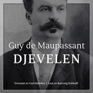 Djevelen (lydbok) av Guy de Maupassant