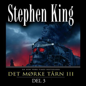 Det mørke tårn III (lydbok) av Stephen King