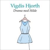 Drama med Hilde