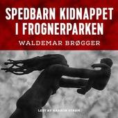 Spedbarn kidnappet i Frognerparken