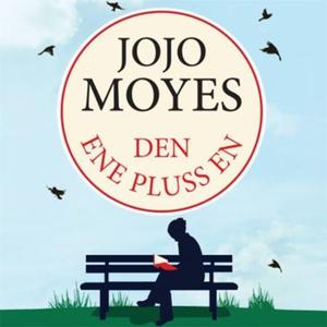 Den ene pluss en (lydbok) av Jojo Moyes