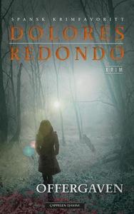 Offergaven (ebok) av Dolores Redondo
