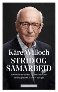 Strid og samarbeid (ebok) av Kåre Willoch
