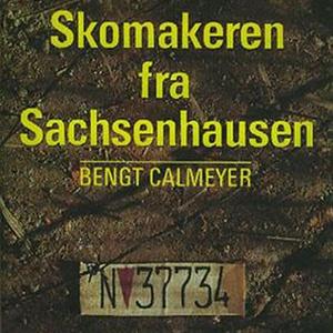 Skomakeren fra Sachsenhausen (lydbok) av Beng