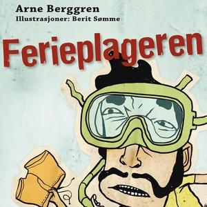 Ferieplageren (lydbok) av Arne Berggren