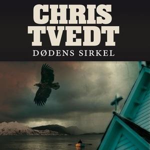 Dødens sirkel (lydbok) av Chris Tvedt
