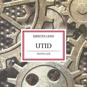 Utid (lydbok) av Kristin Lind