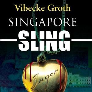 Singapore sling (lydbok) av Vibecke Groth