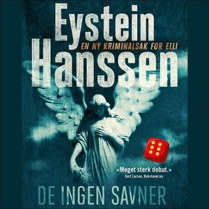 De ingen savner (lydbok) av Eystein Hanssen