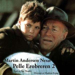 Pelle Erobreren 2 (lydbok) av Martin Andersen