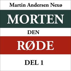 Morten den røde 1 (lydbok) av Martin Andersen