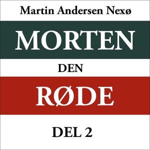 Morten den røde 2 (lydbok) av Martin Andersen