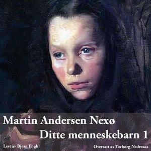 Ditte menneskebarn 1 (lydbok) av Martin Ander