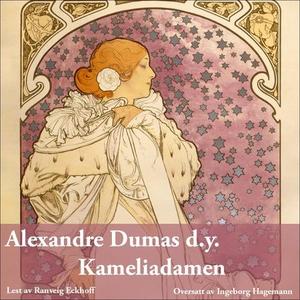 Kameliadamen (lydbok) av Dumas, Alexandre, d.
