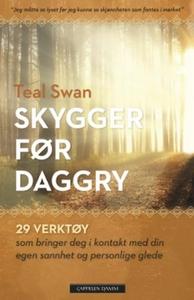 Skygger før daggry (ebok) av Teal Swan, Swan