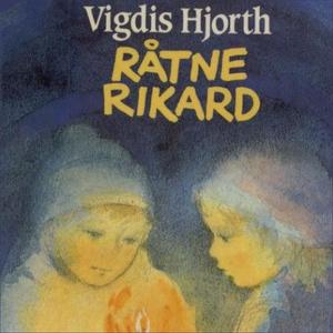 Råtne Rikard (lydbok) av Vigdis Hjorth