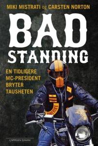 Bad standing (ebok) av Miki Mistrati, Carsten