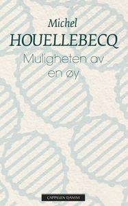 Muligheten av en øy (ebok) av Michel Houelleb