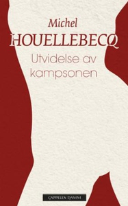 Utvidelse av kampsonen (ebok) av Michel Houel