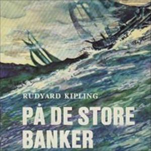 På de store banker (lydbok) av Rudyard Kiplin