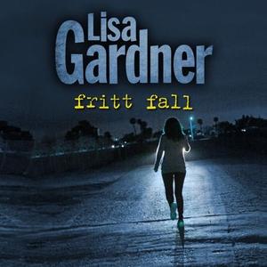 Fritt fall (lydbok) av Lisa Gardner