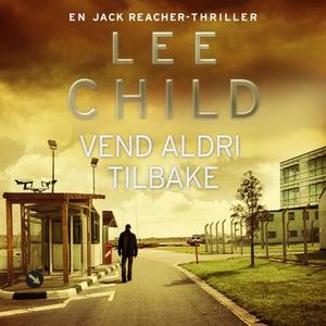 Vend aldri tilbake (lydbok) av Lee Child