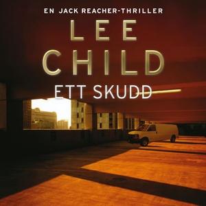 Ett skudd (lydbok) av Lee Child