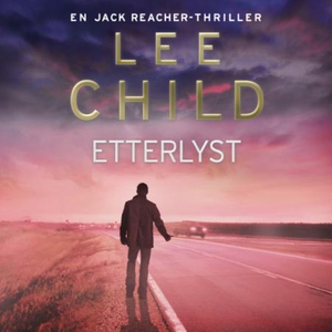 Etterlyst (lydbok) av Lee Child