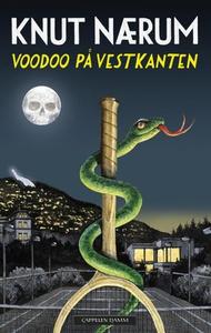 Voodoo på vestkanten (ebok) av Knut Nærum