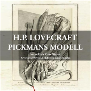 Pickmans modell (lydbok) av H.P. Lovecraft, H