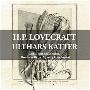 Ulthars katter (lydbok) av H.P. Lovecraft, Ho
