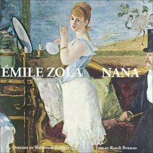 Nana (lydbok) av Émile Zola