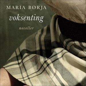 Voksenting (lydbok) av Maria Børja