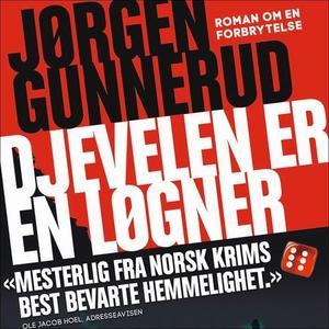 Djevelen er en løgner (lydbok) av Jørgen Gunn