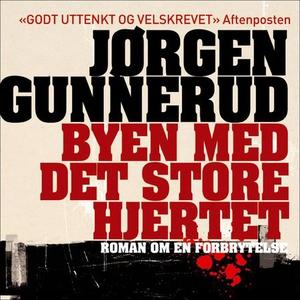 Byen med det store hjertet (lydbok) av Jørgen