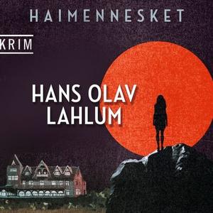 Haimennesket (lydbok) av Hans Olav Lahlum
