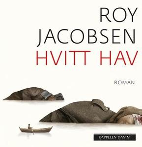 Hvitt hav (lydbok) av Roy Jacobsen