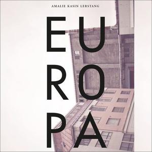 Europa (lydbok) av Amalie Kasin Lerstang